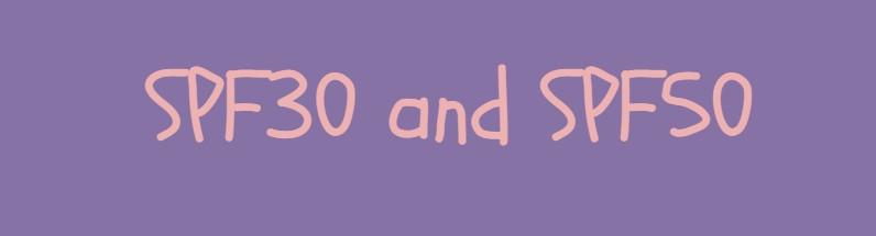 spf30 and spf50
